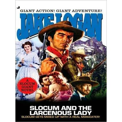 Slocum Giant 2005: Slocum and the Larcenous Lady