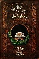 Alice in Verse the Lost Rhymes of Wonderland