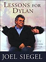 Lessons for Dylan: From Father to Son