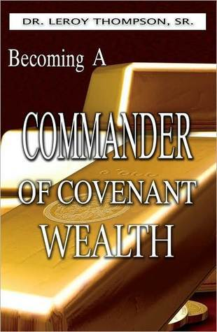 becoming a commander of covenant wealth
