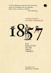 1857 The Real Story of the Great Uprising