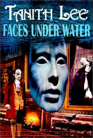 Faces Under Water by Tanith Lee