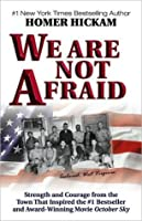 We Are Not Afraid: Strength and Courage from the Town That Inspired the #1 Bestseller and Award-Winning Movie