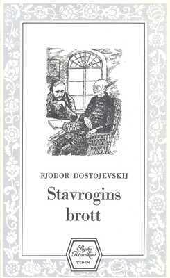 Stavrogins brott och andra berättelser by Fyodor Dostoyevsky