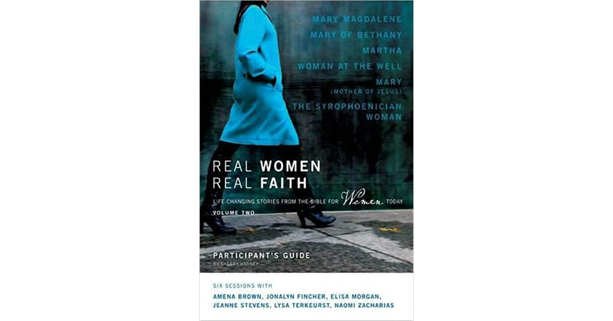 Real Women Real Faith Volume 2 Participants Guide Life Changing