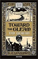 Toward the Gleam
