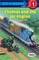 Thomas and the Jet Engine (Thomas the Tank Engine and Friends Series)
