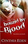 Bound by Blood (Bound, #1)