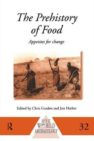 The-Prehistory-of-Food-Appetites-for-Change