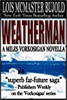 Weatherman (Vorkosigan Saga, #5.4)
