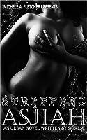 Stripping Asjiah I