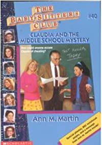 Claudia and the Middle School Mystery
