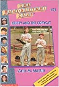 Kristy and the Copycat (The Baby-Sitters Club, #74)