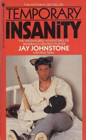 Temporary Insanity by Jay Johnstone
