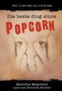 Die Beste Ding Since Popcorn