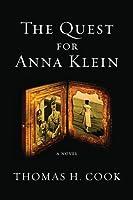The Quest for Anna Klein: An Otto Penzler Book