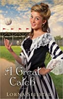 A Great Catch: A Novel