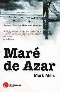Maré de Azar by Mark Mills