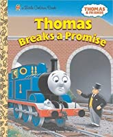 Thomas Breaks a Promise (Thomas and Friends)