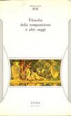 Filosofia della composizione e altri saggi