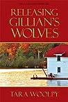 Releasing Gillian's Wolves