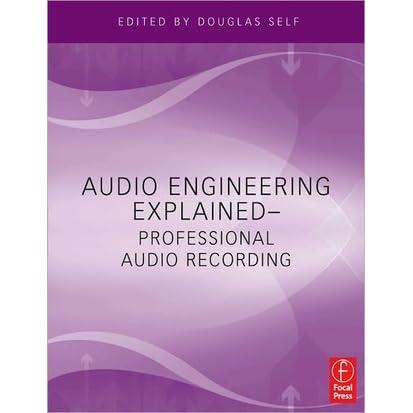 Audio engineering explained professional audio recording by audio engineering explained professional audio recording by douglas self fandeluxe Gallery