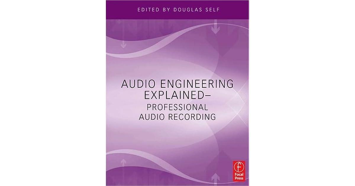 Audio engineering explained professional audio recording by douglas audio engineering explained professional audio recording by douglas self fandeluxe Gallery