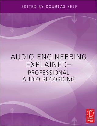 Audio Engineering Explained - For Professional Audio Recording