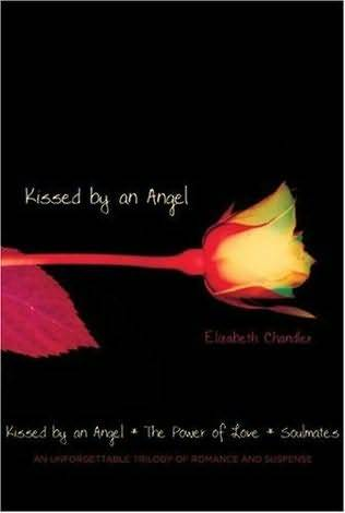 Kissed by an Angel/The Power of Love/Soulmates  pdf