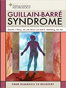 Guillain-Barre Syndrome: From Diagnosis to Recovery