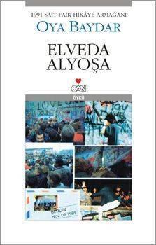 Elveda Alyoşa by Oya Baydar