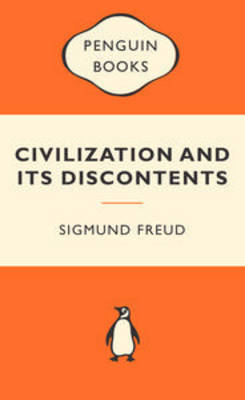 Civilization and Its Discontents by Sigmund Freud