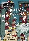 Biblioteksmysteriet (LasseMajas detektivbyrå, #13)