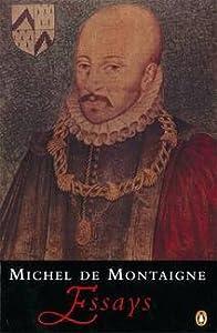 Montaigne: Essays