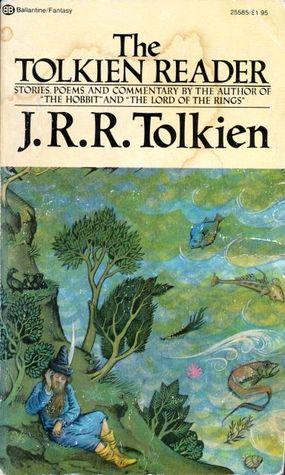 The Tolkien Reader By Jrr Tolkien