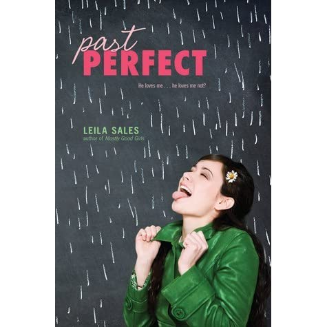 past perfect by leila sales reviews discussion bookclubs lists. Black Bedroom Furniture Sets. Home Design Ideas