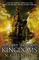 The Hundred Thousand Kingdoms (Inheritance, #1)