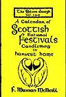 The Silver Bough, Volume 2: A Calendar of Scottish National Festivals - Candlemas to Harvest Home