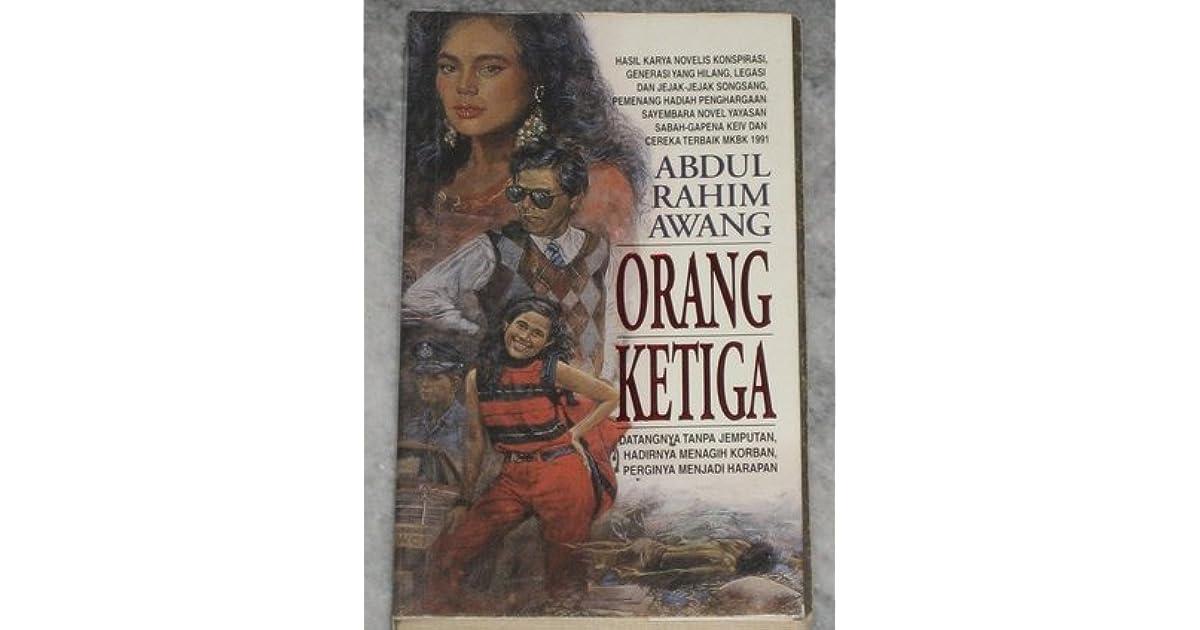 Orang Ketiga By Abdul Rahim Awang