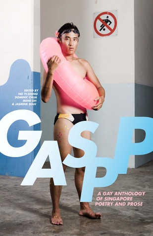 GASPP: A Gay Anthology of Singaporean Poetry and Prose