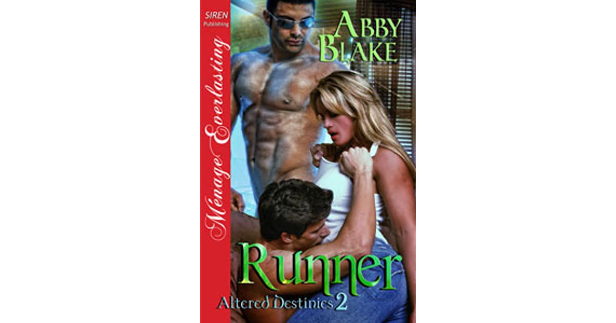 Runner [Altered Destinies 2] (Siren Publishing Menage Everlasting)