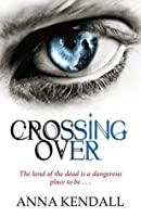 Crossing Over (Soulvine Moor Chronicles #1)
