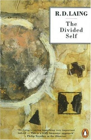 The Divided Self: An Existential Study in Sanity and Madness book cover