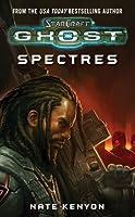 Spectres (Starcraft: Ghost, #2)
