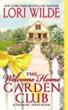 The Welcome Home Garden Club (Twilight, Texas, #4)