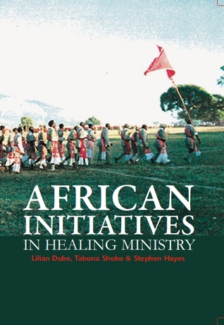 African Initiatives in Healing Ministry