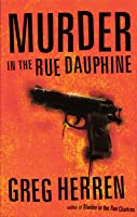 Murder In The Rue Dauphine (Chanse MacLeod, #1)