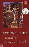 Yvonne Keuls: Meneer en mevrouw zijn gek