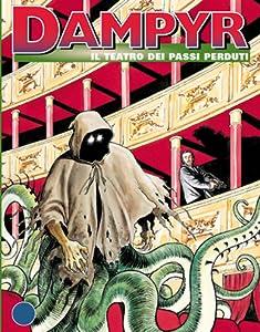 Dampyr n. 54: Il Teatro dei Passi Perduti