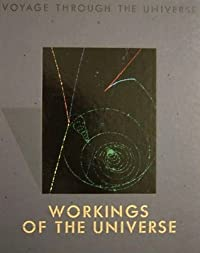 Workings of the Universe
